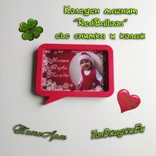 """Коледен магнит """"RedBalloon"""" със снимка"""